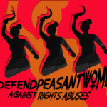 #DefendPeasantWomen against rights abuses