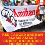 Red-tagged Amihan slams AMLC's unjust, unfounded freeze order of bank accounts