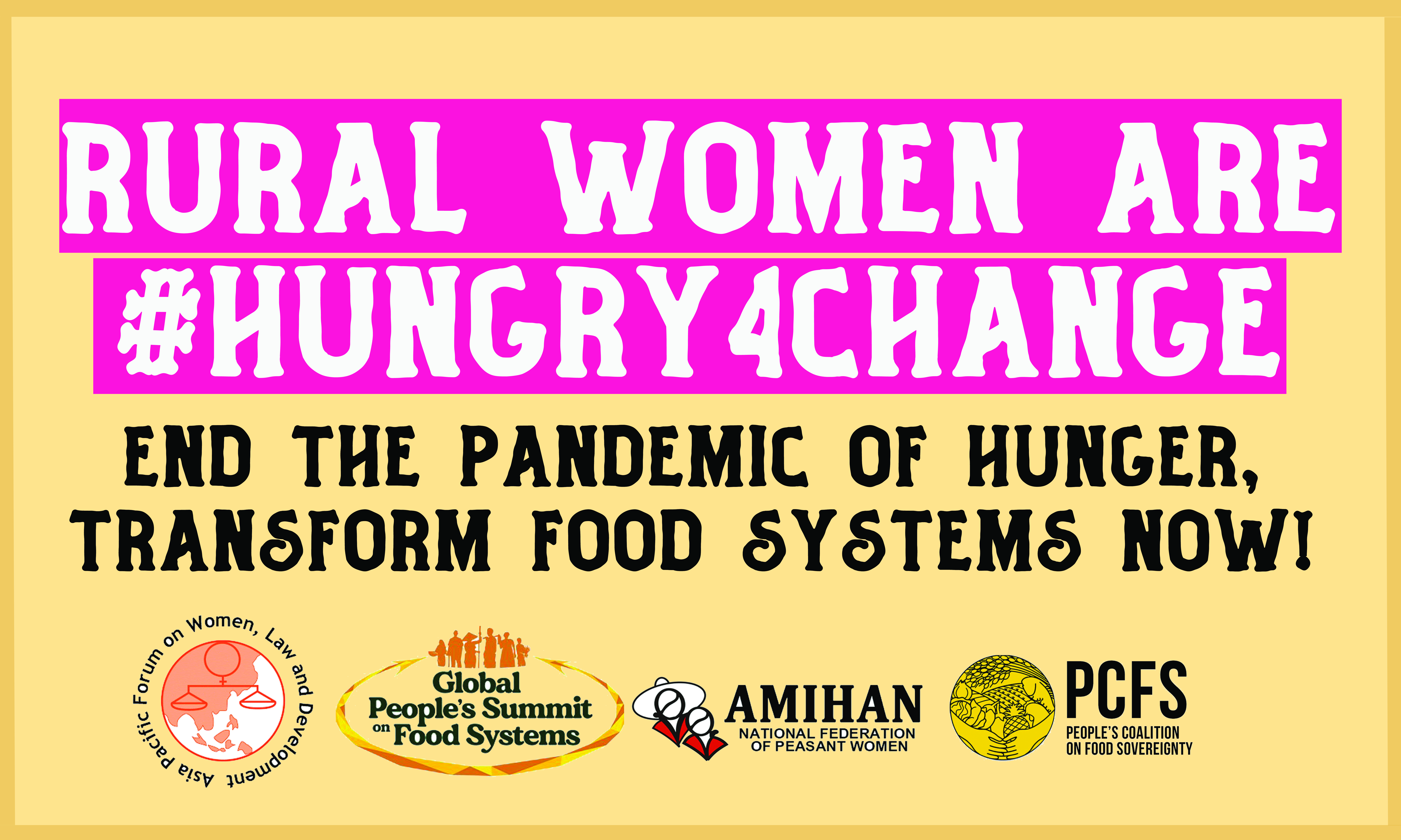 Rural Women are #Hungry4change   End the pandemic hunger, transform food systems now